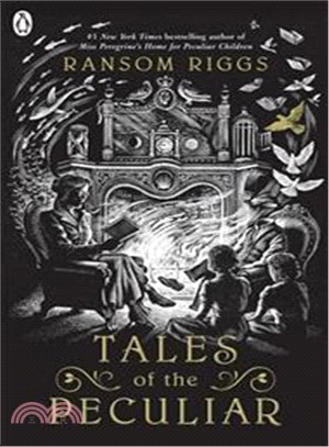 Tales of the Peculiar,Ransom Riggs