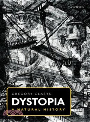 Dystopia ― A Natural History