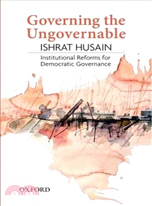 Governing the Ungovernable ― Institutional Reforms for Democratic Governance