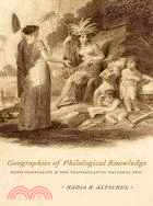 Geographies of Philological Knowledge—Postcoloniality and the Transatlantic National Epic