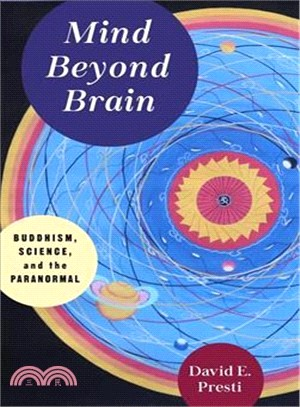 Mind beyond Brain : deepening the dialogue between science and Buddhism