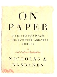 On Paper ― The Everything of Its Two-Thousand-Year History