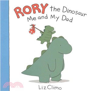 Rory the Dinosaur: Me and My Dad (平裝本)