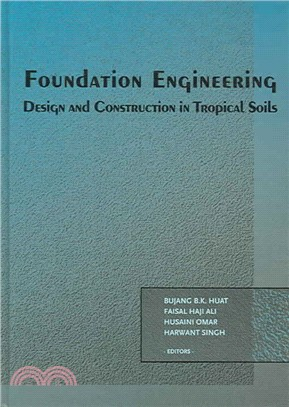 Foundation Engineering ― Design And Construction in Tropical Soils