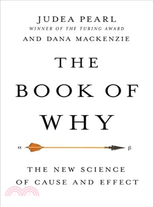 The Book of Why:The New Science of Cause and Effect