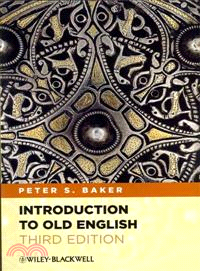INTRODUCTION TO OLD ENGLISH