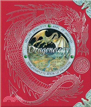 Dr. Ernest Drake's Dragonology ─ The Complete Book of Dragons