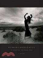 Humanlandscapes: Interpreting the Human Form