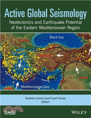 Active Global Seismology ─ Neotectonics and Earthquake Potential of the Eastern Mediterranean Region