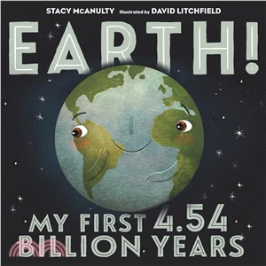 Earth! ─ My First 4.54 Billion Years