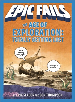 The Age of Exploration ― Totally Getting Lost