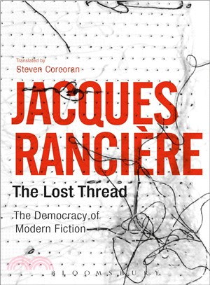 The Lost Thread ─ The Democracy of Modern Fiction