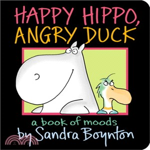 Happy Hippo, Angry Duck ─ A Book of Moods