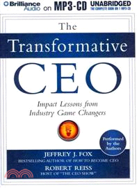 The Transformative CEO—Impact Lessons from Industry Game Changers