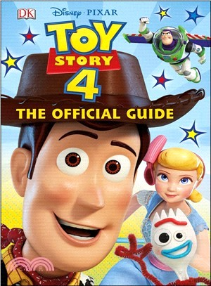 Disney Pixar Toy Story 4 ― The Official Guide