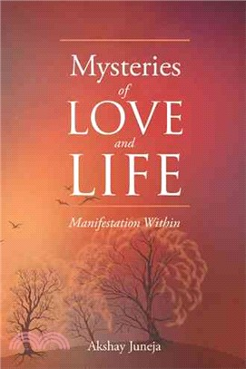 Mysteries of Love and Life ― Manifestation Within