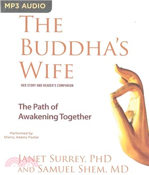 The Buddha's Wife ― The Path of Awakening Together