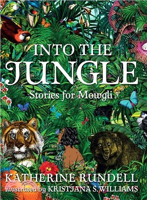 Into the Jungle ― Stories for Mowgli
