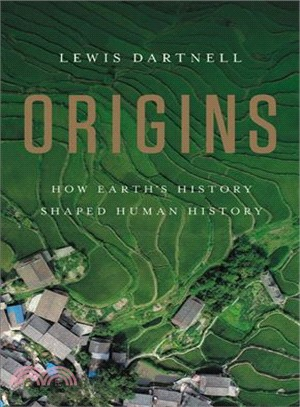 Origins ― How Earth's History Shaped Human History