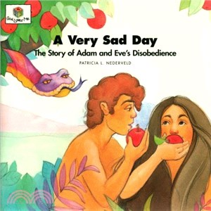 A Very Sad Day ― The Story of Adam and Eve's Disobedience