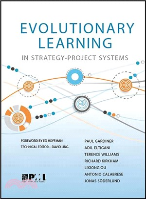 Evolutionary Learning in Strategy-Project Systems ― A Pmi Research Monograph