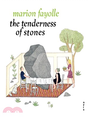 The Tenderness of Stones