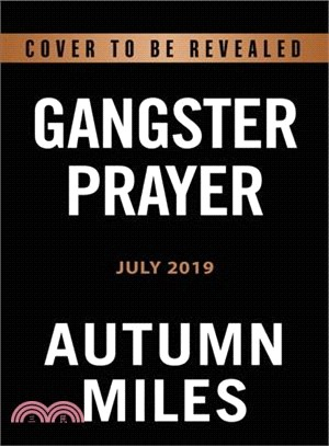 Gangster Prayer ― Relentlessly Pursuing God With Passion and Great Expectation