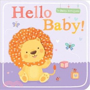 Hello Baby! (To Baby with Love)