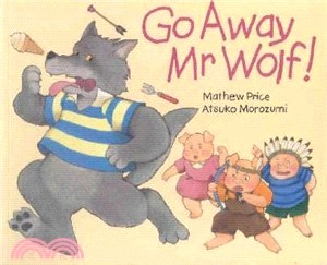 Go Away Mr. Wolf (平裝本)