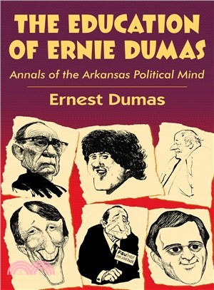 The Education of Ernie Dumas ― Annals of the Arkansas Political Mind