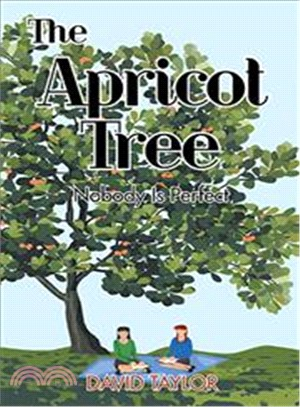 The Apricot Tree ― Nobody Is Perfect