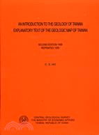 AN INTRODUCTION TO THE GEOLOGY OF TAIWAN臺灣地質說
