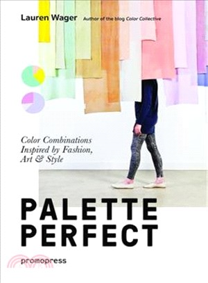 Palette perfect:color combinations inspired by fashion-art & style